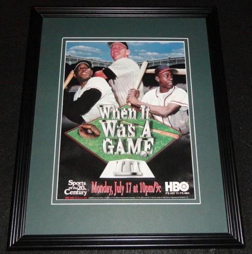 When It Was a Game 2000 HBO Framed 11x14 ORIGINAL Advertisement Mantle Mays