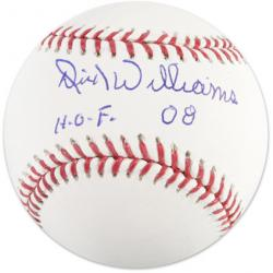 "Dick Williams Autographed Baseball ""HOF 08"" Inscription"