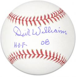 Dick Williams Autographed MLB Baseball HOF 08 Inscription