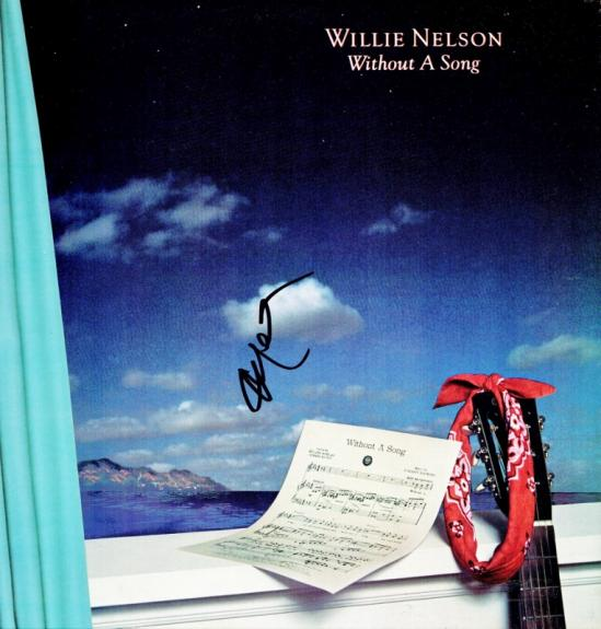 Willie Nelson Signed - Autographed Without a Song LP Record Album Cover - Guaranteed to pass PSA or JSA